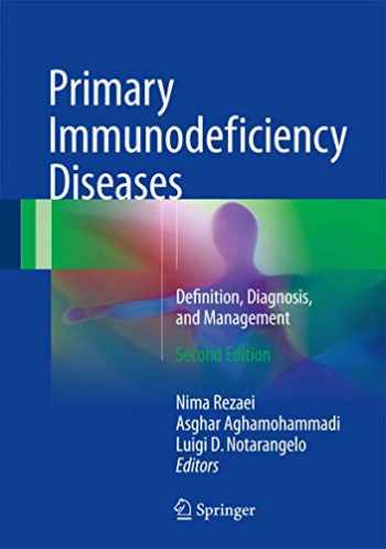 9783662529072-3662529076-Primary Immunodeficiency Diseases: Definition, Diagnosis, and Management
