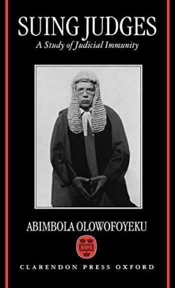 9780198257936-0198257937-Suing Judges: A Study of Judicial Immunity