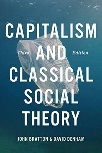 9781487588182-1487588186-Capitalism and Classical Social Theory, Third Edition