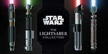 9781683839781-1683839781-Star Wars: The Lightsaber Collection: Lightsabers from the Skywalker Saga, The Clone Wars, Star Wars Rebels and more | (Star Wars gift, Lightsaber book)