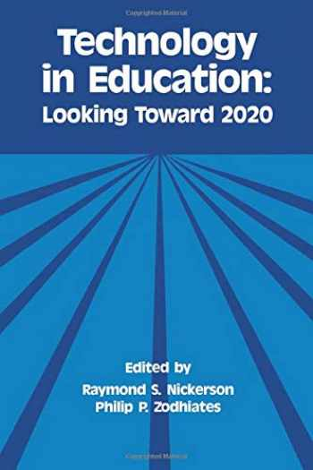 9780805802979-0805802975-Technology in Education: Looking Toward 2020 (Technology and Education Series)
