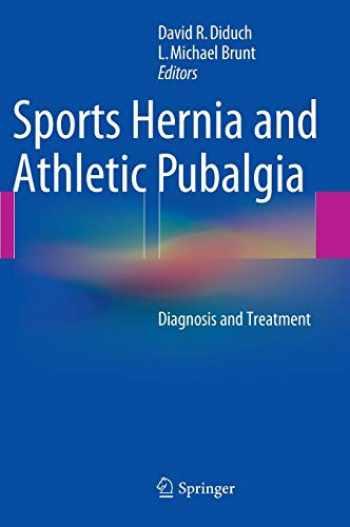 9781489974204-1489974202-Sports Hernia and Athletic Pubalgia: Diagnosis and Treatment