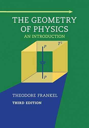 9781107602601-1107602602-The Geometry of Physics: An Introduction