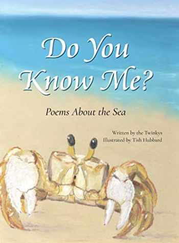 9780578230467-0578230461-Do You Know Me?: Poems About the Sea