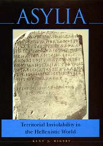 9780520200982-0520200985-Asylia: Territorial Inviolability in the Hellenistic World (Volume 22) (Hellenistic Culture and Society)