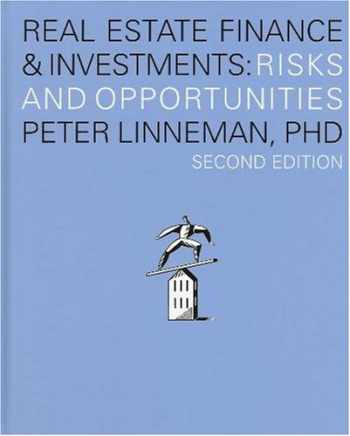 9780974451831-0974451835-Real Estate Finance & Investments: Risks and Opportunities, Second Edition