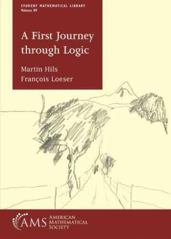 9781470452728-1470452723-A First Journey Through Logic (Student Mathematical Library)