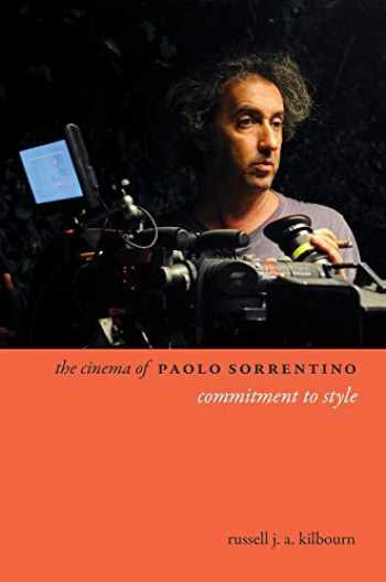 9780231189934-0231189931-The Cinema of Paolo Sorrentino: Commitment to Style (Directors' Cuts)