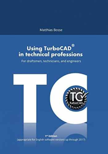 9783746098708-374609870X-Using TurboCAD in technical professions: For draftsmen, technicians, and engineers