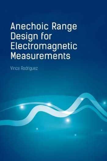 9781630815370-1630815373-Anechoic Range Design for Electromagnetic Measurements (Electromagnetics Library)
