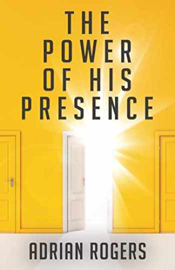 9781613142646-1613142641-The Power of His Presence