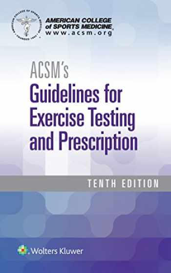 9781496339072-149633907X-ACSM's Guidelines for Exercise Testing and Prescription (American College of Sports Medicine)