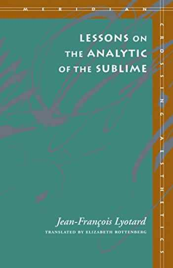 9780804722421-0804722420-Lessons on the Analytic of the Sublime (Meridian: Crossing Aesthetics)