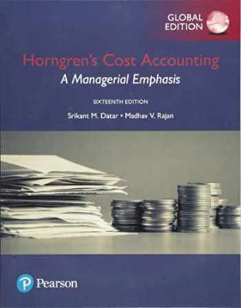 9781292211541-1292211547-Horngren's Cost Accounting: A Managerial Emphasis, Global Edition