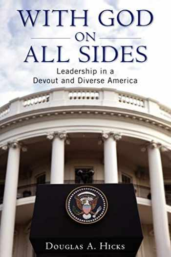 9780199773718-0199773718-With God on All Sides: Leadership in a Devout and Diverse America