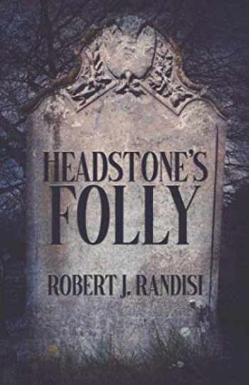 9781643961484-1643961489-Headstone's Folly (John Headston PI)