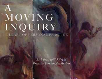 9781948796750-1948796759-A Moving Inquiry: The Art of Personal Practice