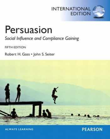 9780205956357-0205956351-Persuasion: Social Influence and Compliance Gaining: International Edition