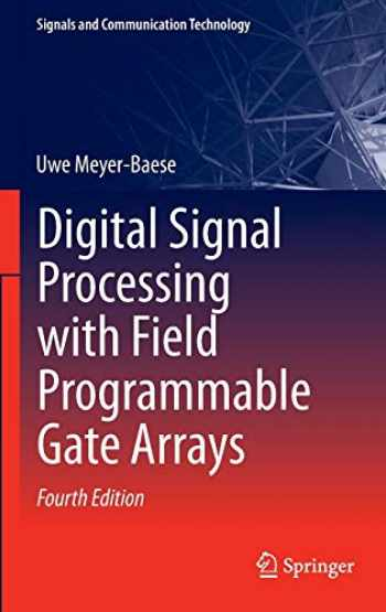 9783642453083-3642453082-Digital Signal Processing with Field Programmable Gate Arrays (Signals and Communication Technology)