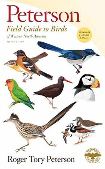 9781328762221-132876222X-Peterson Field Guide to Birds of Western North America, Fifth Edition (Peterson Field Guides)