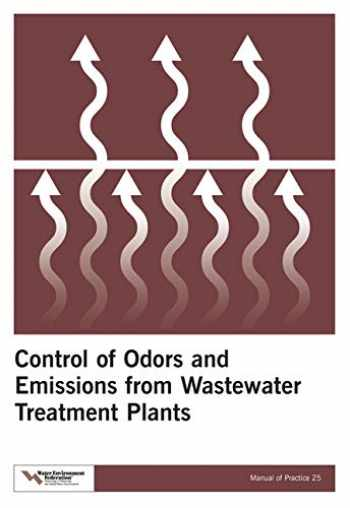 9781572781894-1572781890-Control of Odors and Emissions from Wastewater Treatment Plants (25) (Manual of Practice)