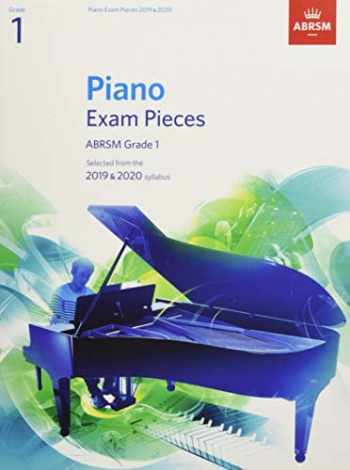 9781786010193-1786010194-Piano Exam Pieces 2019 & 2020, ABRSM Grade 1: Selected from the 2019 & 2020 syllabus (ABRSM Exam Pieces)