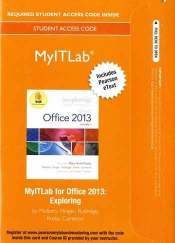 9780133775075-0133775070-MyLab IT with Pearson eText -- Access Card -- for Exploring with Office 2013