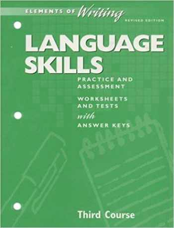 9780030511691-0030511690-Elements of Writing Revised Edition: Language Skills Practice and Assessment Grade 9 Third Course Practice and Assessment, Worksheets and Tests with Answer Key