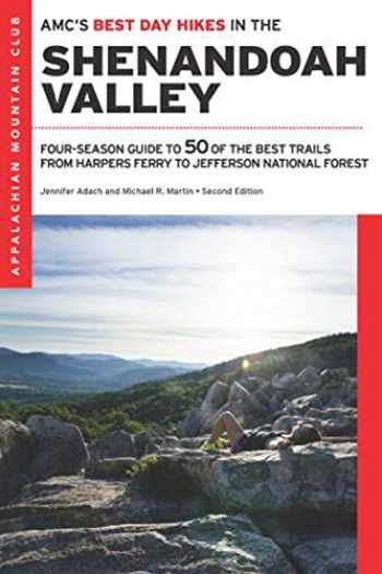 9781628421071-162842107X-AMC's Best Day Hikes in the Shenandoah Valley: Four-Season Guide to 50 of the Best Trails from Harpers Ferry to Jefferson National Forest