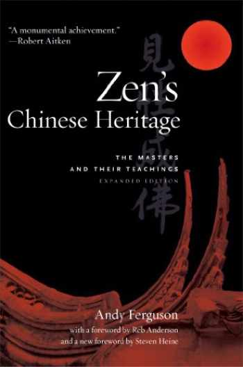 9780861716173-0861716175-Zen's Chinese Heritage: The Masters and Their Teachings