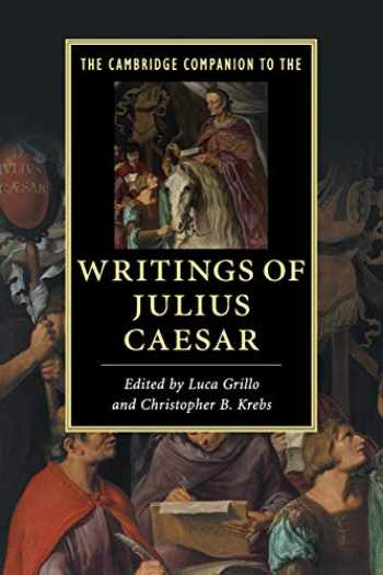 9781107670495-1107670497-The Cambridge Companion to the Writings of Julius Caesar (Cambridge Companions to Literature)