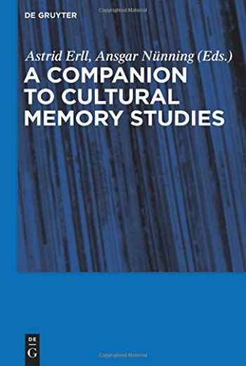 9783110229981-3110229986-A Companion to Cultural Memory Studies