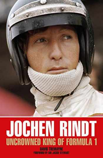 9781910505564-1910505560-Jochen Rindt: Uncrowned King of Formula 1