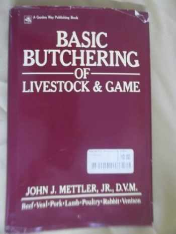 9780882663920-0882663925-Basic butchering of livestock & game