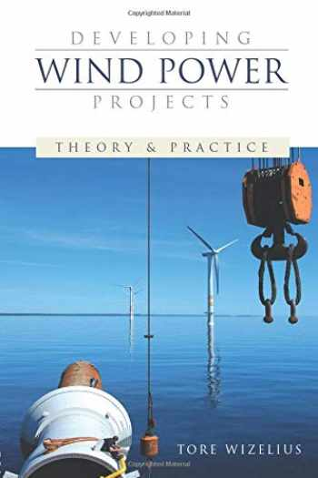 9781844072620-1844072622-Developing Wind Power Projects: Theory and Practice