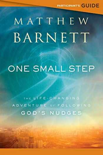 9780800799755-0800799755-One Small Step Participant's Guide: The Life-Changing Adventure of Following God's Nudges