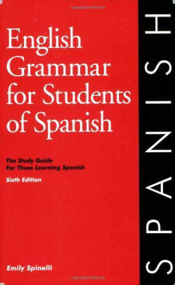 9780934034364-0934034362-English Grammar for Students of Spanish, 6th edition (O&H Study Guides) (English and Spanish Edition)