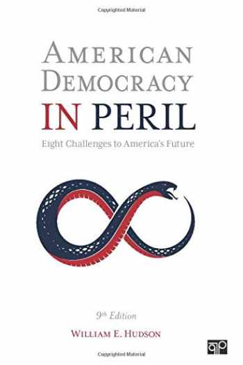 9781544389950-1544389957-American Democracy in Peril: Eight Challenges to America′s Future