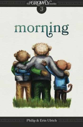 9780989385237-098938523X-The Growly Books: Morning