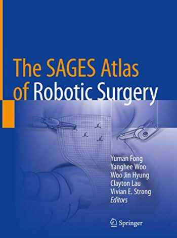9783319910437-3319910434-The SAGES Atlas of Robotic Surgery