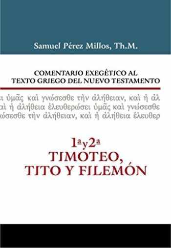 9788482679679-8482679678-Comentario Exegético al texto griego del N.T. - 1 y 2 Timoteo, Tito y Filemón (Spanish Edition)