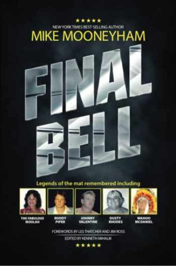 9781929647408-1929647409-Final Bell: Legends of the Mat Remembered