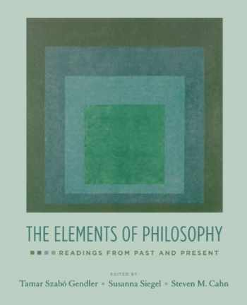 9780195335422-0195335422-The Elements of Philosophy: Readings from Past and Present