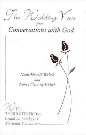 9781571741615-1571741615-The Wedding Vows from Conversations with God: with Nancy Fleming-Walsch