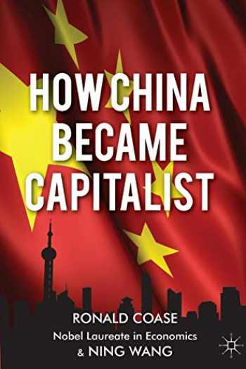 9781137351432-1137351438-How China Became Capitalist