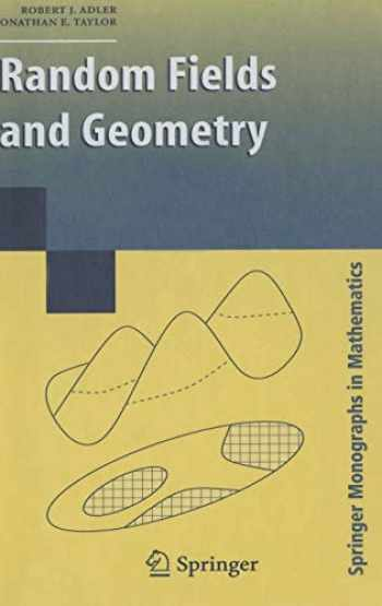 9780387481128-0387481125-Random Fields and Geometry (Springer Monographs in Mathematics)
