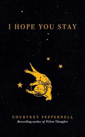 9781524851972-1524851973-I Hope You Stay
