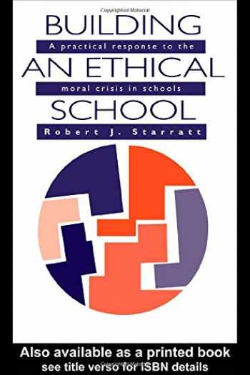 9780750700856-0750700858-Building An Ethical School: A Practical Response To The Moral Crisis In Schools