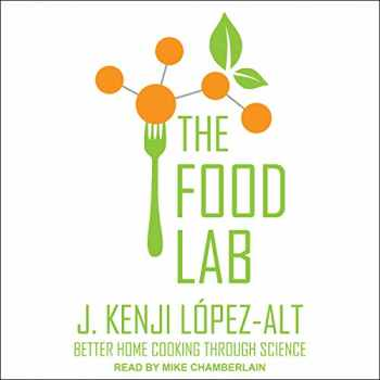 9781494539870-149453987X-The Food Lab: Better Home Cooking Through Science