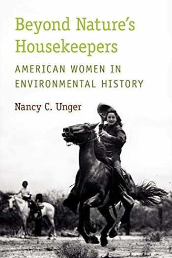 9780199735075-0199735077-Beyond Nature's Housekeepers: American Women in Environmental History